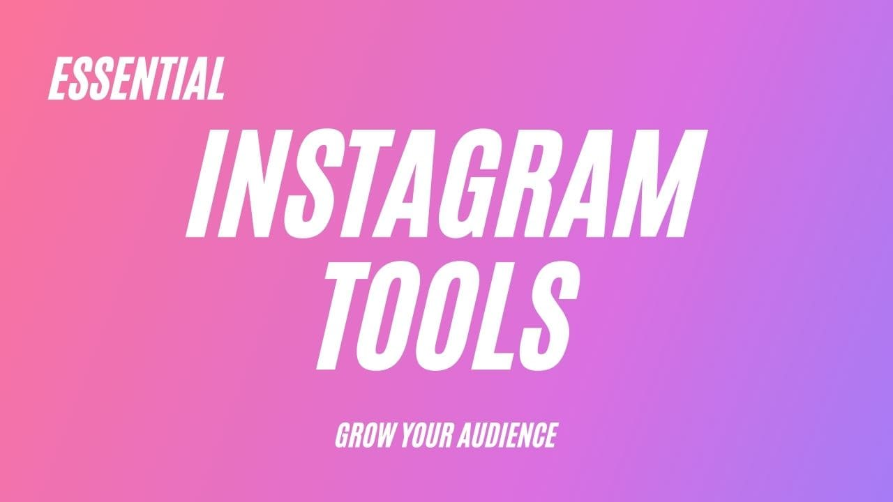 instagram tools to grow audience